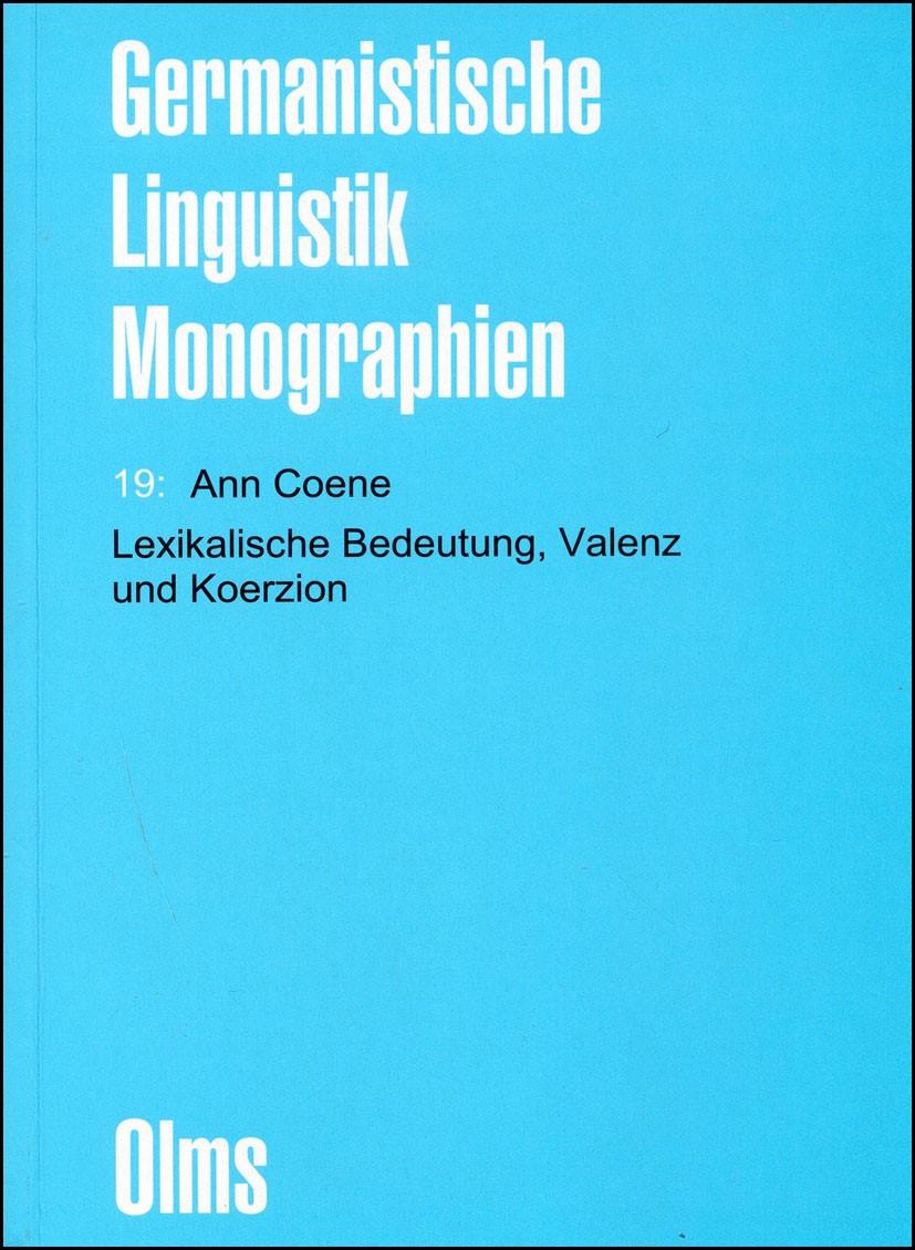 Abbildung von Coene | Lexikalische Bedeutung, Valenz und Koerzion | 2007