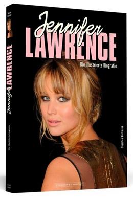 Abbildung von Wortmann | Jennifer Lawrence | 2015 | Die illustrierte Biografie