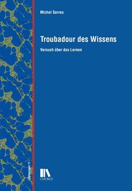 Abbildung von Serres   Troubadour des Wissens   1. Auflage   2015   beck-shop.de