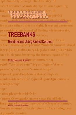 Abbildung von Abeillé | Treebanks | 2003 | Building and Using Parsed Corp... | 20