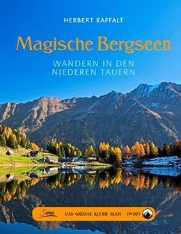 Abbildung von Raffalt | Das große kleine Buch: Magische Bergseen | 1. Auflage | 2015 | beck-shop.de