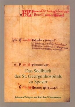 Abbildung von Das Seelbuch des St. Georgenhospitals zu Speyer | 1. Auflage | 2001 | beck-shop.de
