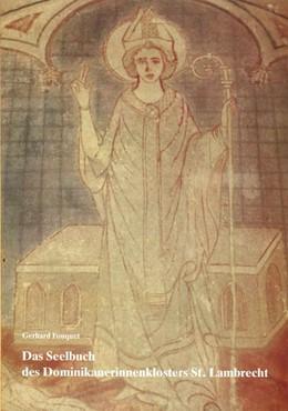 Abbildung von Das Seelbuch des Dominikanerinnenklosters St. Lambrecht | 1990 | (13.-14.Jahrhundert)