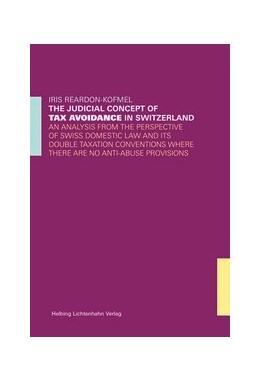 Abbildung von Reardon-Kofmel | The Judicial Concept of Tax Avoidance in Switzerland | 1. Auflage | 2015 | beck-shop.de