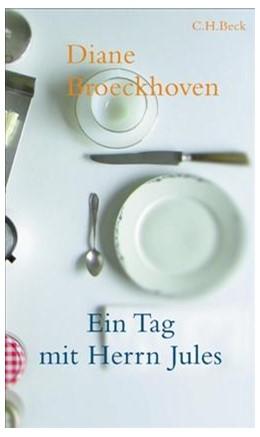 Abbildung von Broeckhoven, Diane   Ein Tag mit Herrn Jules   8. Auflage   2005   beck-shop.de