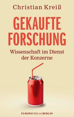 Abbildung von Kreiß | Gekaufte Forschung | 2015 | Wissenschaft im Dienst der Kon...