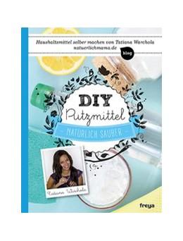 Abbildung von Warchola | DIY Putzmittel | 1. Auflage | 2015 | beck-shop.de