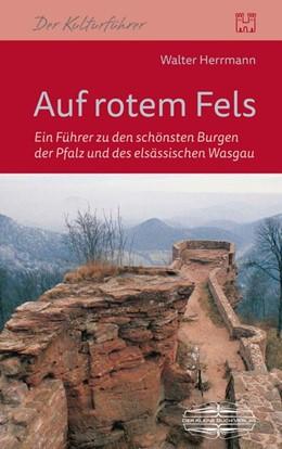Abbildung von Herrmann | Auf rotem Fels | 2015 | Ein Führer zu den schönsten Bu...