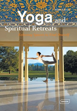 Abbildung von Kramer | Yoga and Spiritual Retreats | 2015 | Relaxing Spaces to Find Onesel...