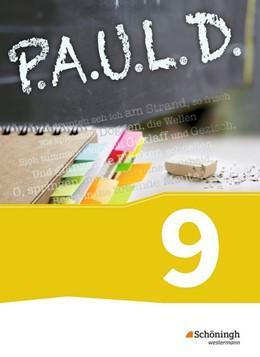 Abbildung von P.A.U.L. D. (Paul) 9. Schülerbuch. Gymnasium und Gesamtschulen. Neubearbeitung | 1. Auflage | 2015 | beck-shop.de