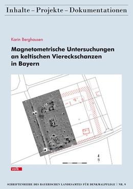 Abbildung von Magnetometrische Untersuchungen an keltischen Viereckschanzen in Bayern | 2015