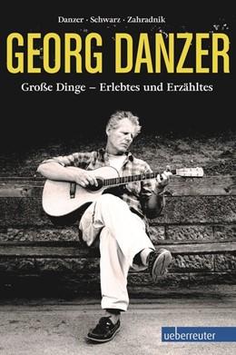 Abbildung von Danzer / Schwarz | Georg Danzer | 1. Auflage | 2015 | beck-shop.de