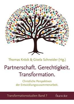 Abbildung von Kröck / Schneider   Partnerschaft. Gerechtigkeit. Transformation   1. Auflage   2015   beck-shop.de