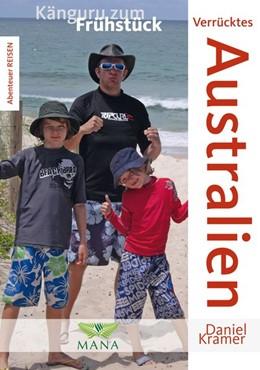 Abbildung von Kramer | Verrücktes Australien | 1. Auflage | 2015