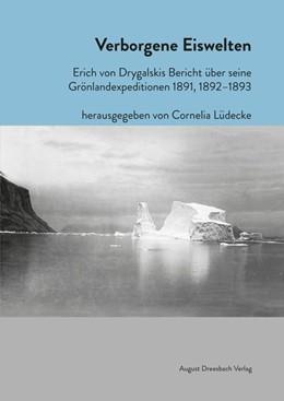 Abbildung von Lüdecke   Verborgene Eiswelten   1. Auflage   2015   beck-shop.de