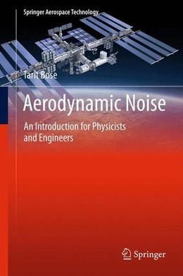 Abbildung von Bose | Aerodynamic Noise | 2013 | 2012 | An Introduction for Physicists...