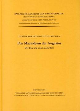 Abbildung von Hesberg, Henner von / Panciera, Silvio / Zanker, Paul | Das Mausoleum des Augustus | 1994 | Der Bau und seine Inschriften | Heft 108