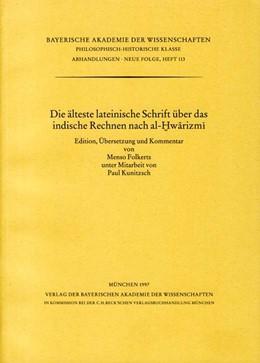 Abbildung von Folkerts, Menso / Kunitzsch, Paul   Die älteste lateinische Schrift über das indische Rechnen nach al-Hwarizmi   1. Auflage   1997   Heft 113   beck-shop.de