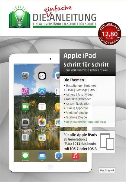 Die.Anleitung für das Apple iPad - iOS 7 & 8   Oestreich   überarbeitet, erweitert und an das aktuelle Betriebssystem angepasst, 2015   Buch (Cover)