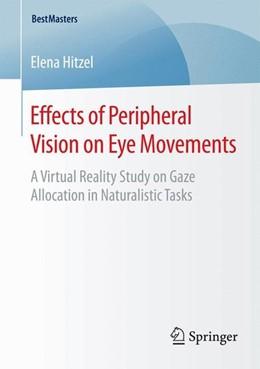 Abbildung von Hitzel | Effects of Peripheral Vision on Eye Movements | 2015 | 2015 | A Virtual Reality Study on Gaz...