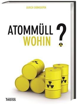 Abbildung von Dornsiepen | Atommüll - wohin? | 2015