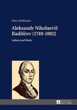 Abbildung von Hoffmann | Aleksandr Nikolaevic Radišcev (1749-1802) | 2015 | Leben und Werk