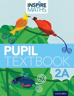 Abbildung von Ho Kheong / Ramakrishnan / Choo | Inspire Maths: Pupil Book 2A (Pack of 30) | 2015