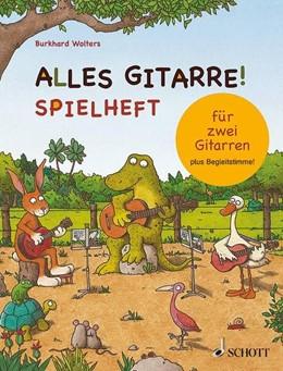 Abbildung von Wolters | Alles Gitarre! | 2015 | Spielheft für zwei Gitarren - ...