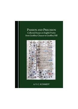 Abbildung von Schmidt | Passion and Precision | 2015 | Collected Essays on English Po...