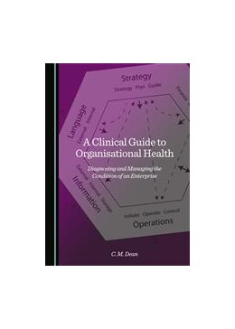 Abbildung von Dean | A Clinical Guide to Organisational Health | 1. Auflage | 2015 | beck-shop.de