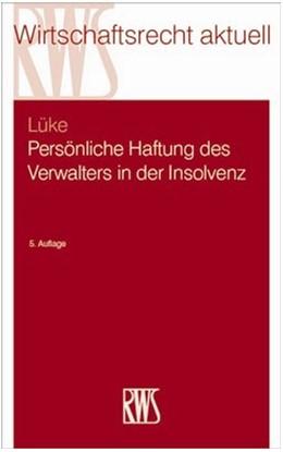 Abbildung von Lüke | Persönliche Haftung des Verwalters in der Insolvenz | 5. Auflage | 2015 | beck-shop.de
