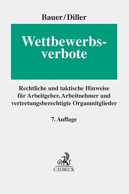 Wettbewerbsverbote | Bauer / Diller | 7., neubearbeitete Auflage, 2015 | Buch (Cover)