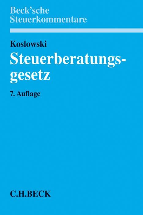 Steuerberatungsgesetz: StBerG | Koslowski | Buch (Cover)