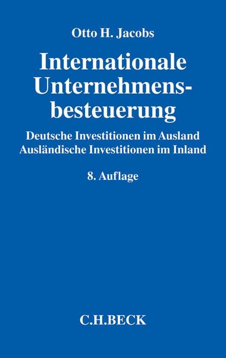 Internationale Unternehmensbesteuerung | Jacobs | 8., neu bearbeitete und erweiterte Auflage, 2015 | Buch (Cover)