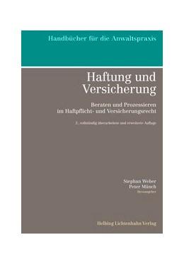 Abbildung von Weber / Münch (Hrsg.) | Haftung und Versicherung | 2. Auflage | 2015 | beck-shop.de