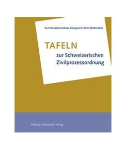 Abbildung von Boesch / Güngerich / Strittmatter | Tafeln zur Schweizerischen Zivilprozessordnung | 2015
