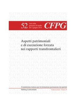 Abbildung von Bernasconi / Campello | Aspetti patrimoniali e di esecuzione forzata nei rapporti transfrontalieri | 1. Auflage | 2015 | Volume 52 | beck-shop.de