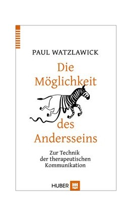 Abbildung von Watzlawick | Die Möglichkeit des Andersseins | 7. Auflage | 2015 | beck-shop.de