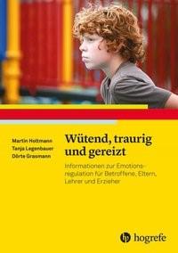 Wütend, traurig und gereizt | Holtmann / Legenbauer / Grasmann, 2018 | Buch (Cover)
