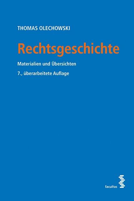 Rechtsgeschichte | Olechowski | 7., überarb. Auflage, 2015 | Buch (Cover)