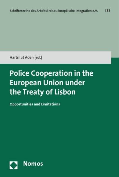 Abbildung von Aden | Police Cooperation in the European Union under the Treaty of Lisbon | 2015