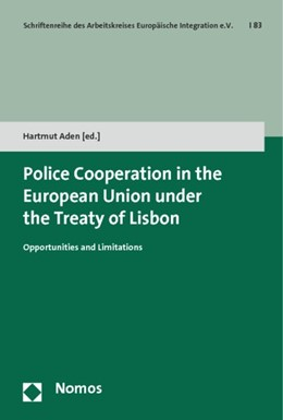 Abbildung von Aden | Police Cooperation in the European Union under the Treaty of Lisbon | 2015 | Opportunities and Limitations | 83