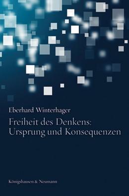 Abbildung von Winterhager   Freiheit des Denkens: Ursprung und Konsequenzen   2015