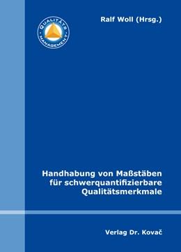 Abbildung von Woll | Handhabung von Maßstäben für schwerquantifizierbare Qualitätsmerkmale | 2015 | 4