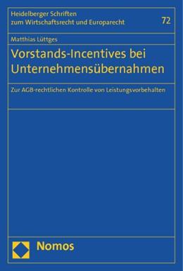 Abbildung von Lüttges | Vorstands-Incentives bei Unternehmensübernahmen | 1. Auflage | 2015 | 72 | beck-shop.de