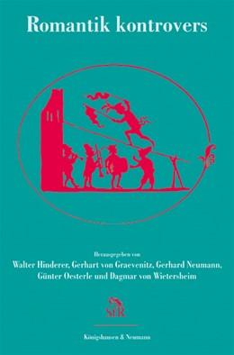 Abbildung von Hinderer / Graevenitz / Neumann / Oesterle / Wietersheim | Romantik kontrovers | 2015 | 58