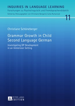 Abbildung von Schöneberger | Grammar Growth in Child Second Language German | 2015 | Investigating DP Development i... | 11