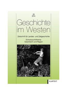 Abbildung von Geschichte im Westen 29/2014 | 2014 | Zeitschrift für Landes- und Ze... | 29