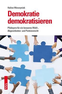 Abbildung von Wawzyniak | Demokratie demokratisieren | 1. Auflage | 2015 | beck-shop.de
