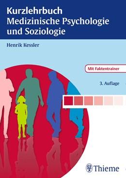 Abbildung von Kessler | Kurzlehrbuch Medizinische Psychologie und Soziologie | 3., überarbeitete Auflage | 2015